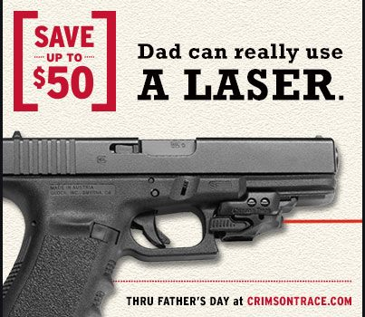 Crimson Trace Father's Day