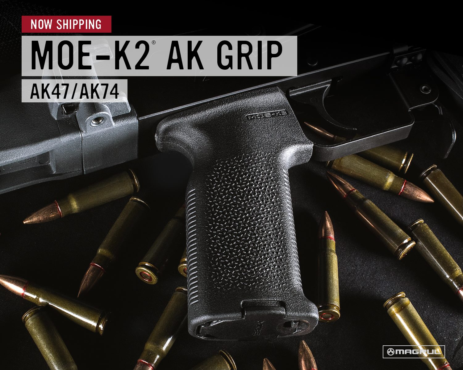 Now Shipping: Magpul MOE-K2 AK Grip and MOE-SL AK Grip