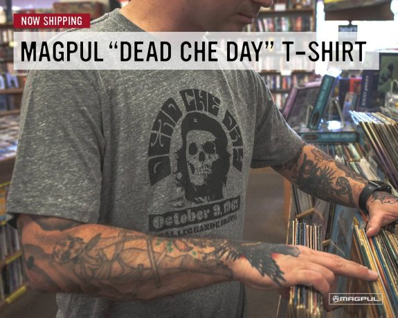 magpul-dead-che-day-shirt